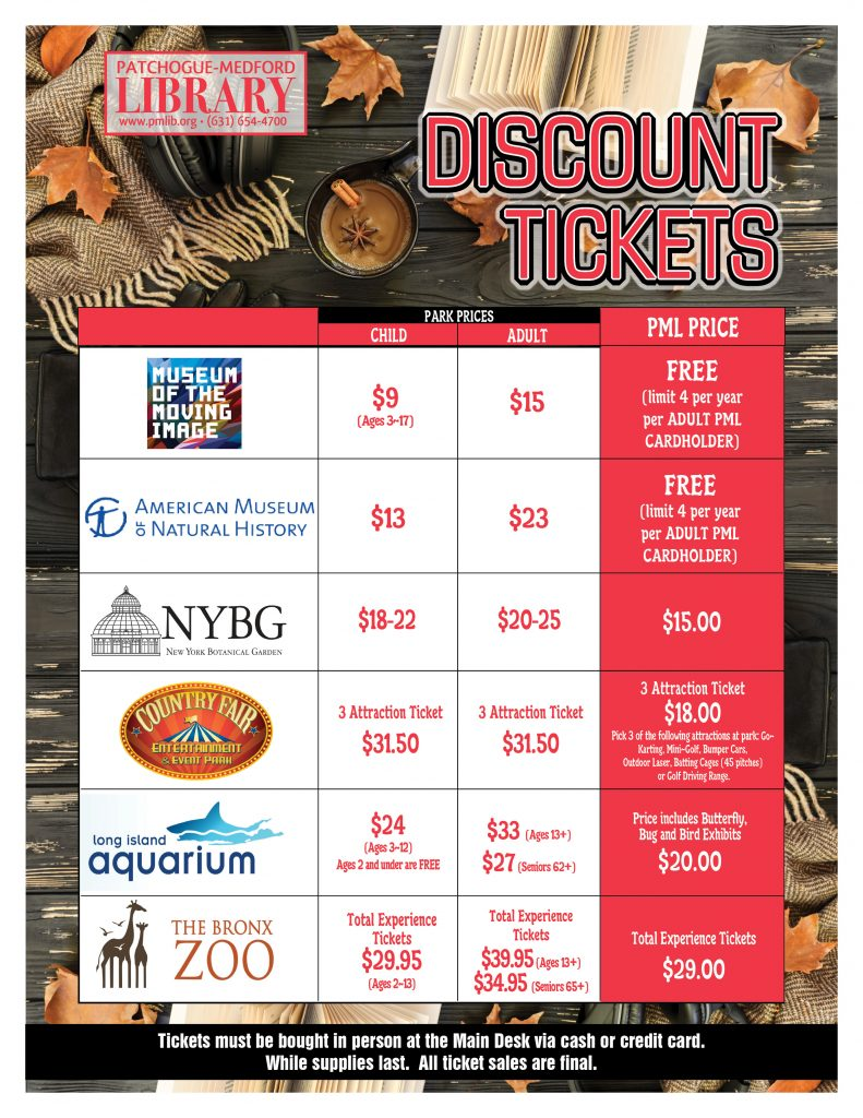 Discount Tickets. Call 631-654-4700 x150 for availability.