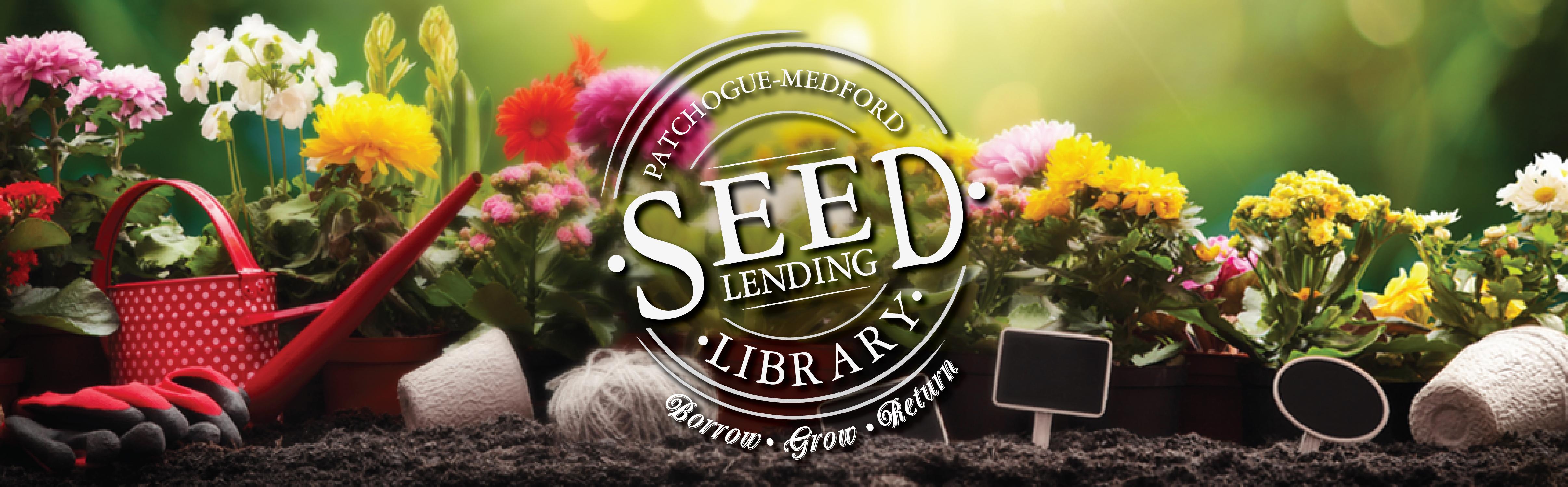 Biblioteca de préstamo de semillas de Patchogue-Medford